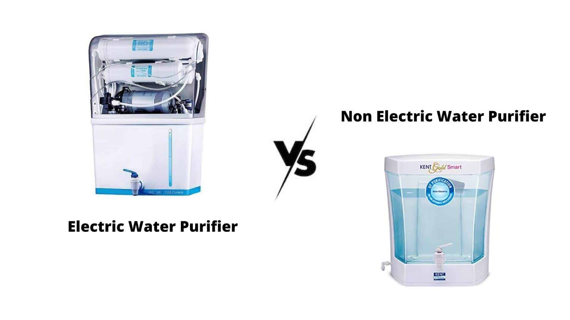 5 Differences Between Electric and Non Electric Water Purifier
