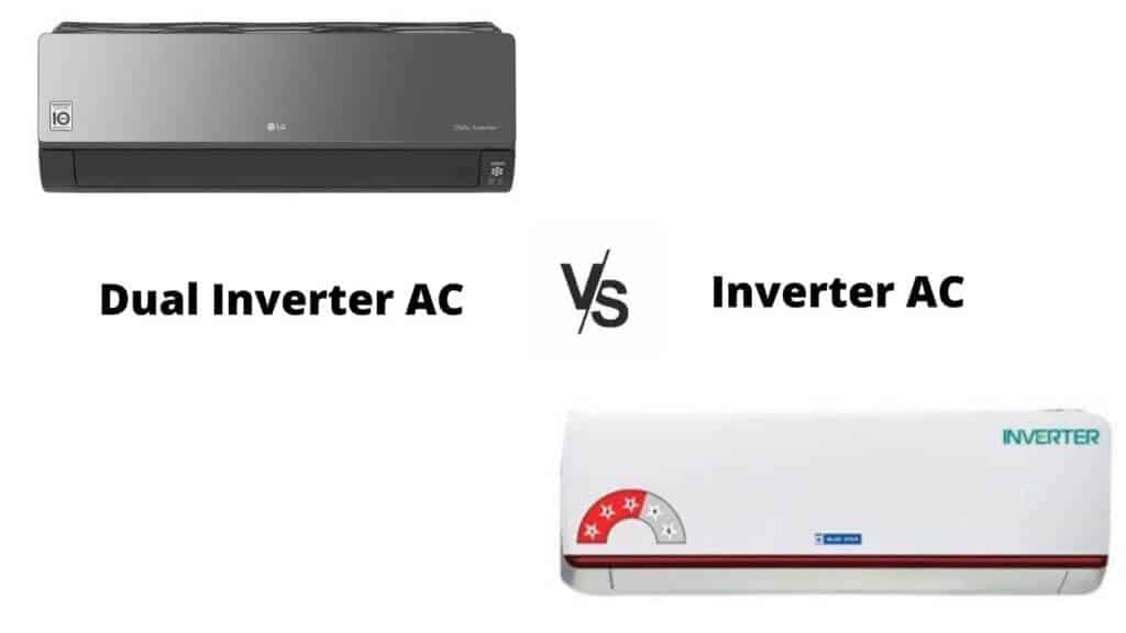 Dual Inverter AC Vs Inverter AC
