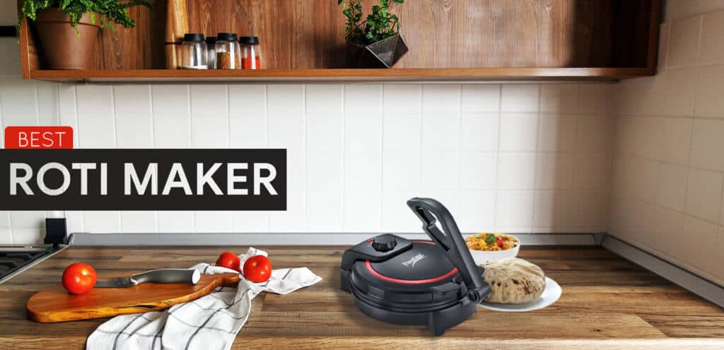 Best Roti Maker in India Reviews