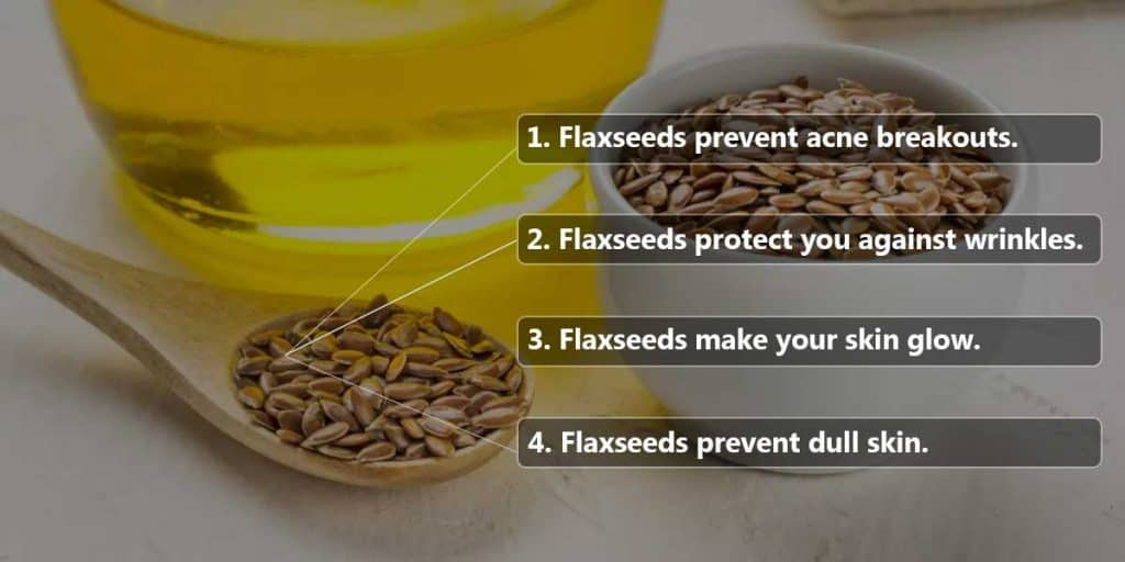Flax Seeds Benefits For Skin